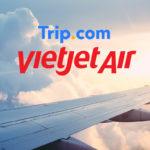 trip.com ベトジェットエア 受託手荷物の予約